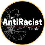 The AntiRacist Table